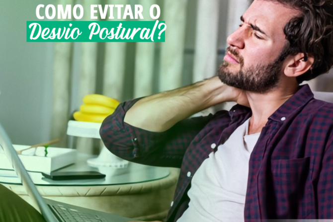Como evitar o Desvio Postural